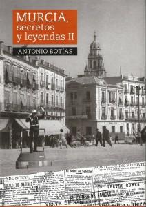 Murcia. Secretos y Leyendas II (2013)